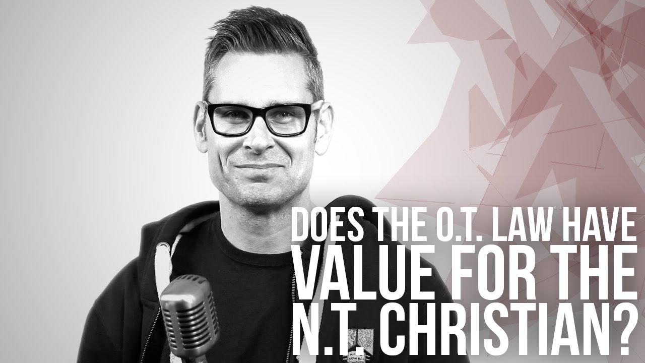 667.-Does-The-O.T.-Law-Have-Value-For-The-N.T.-Christian