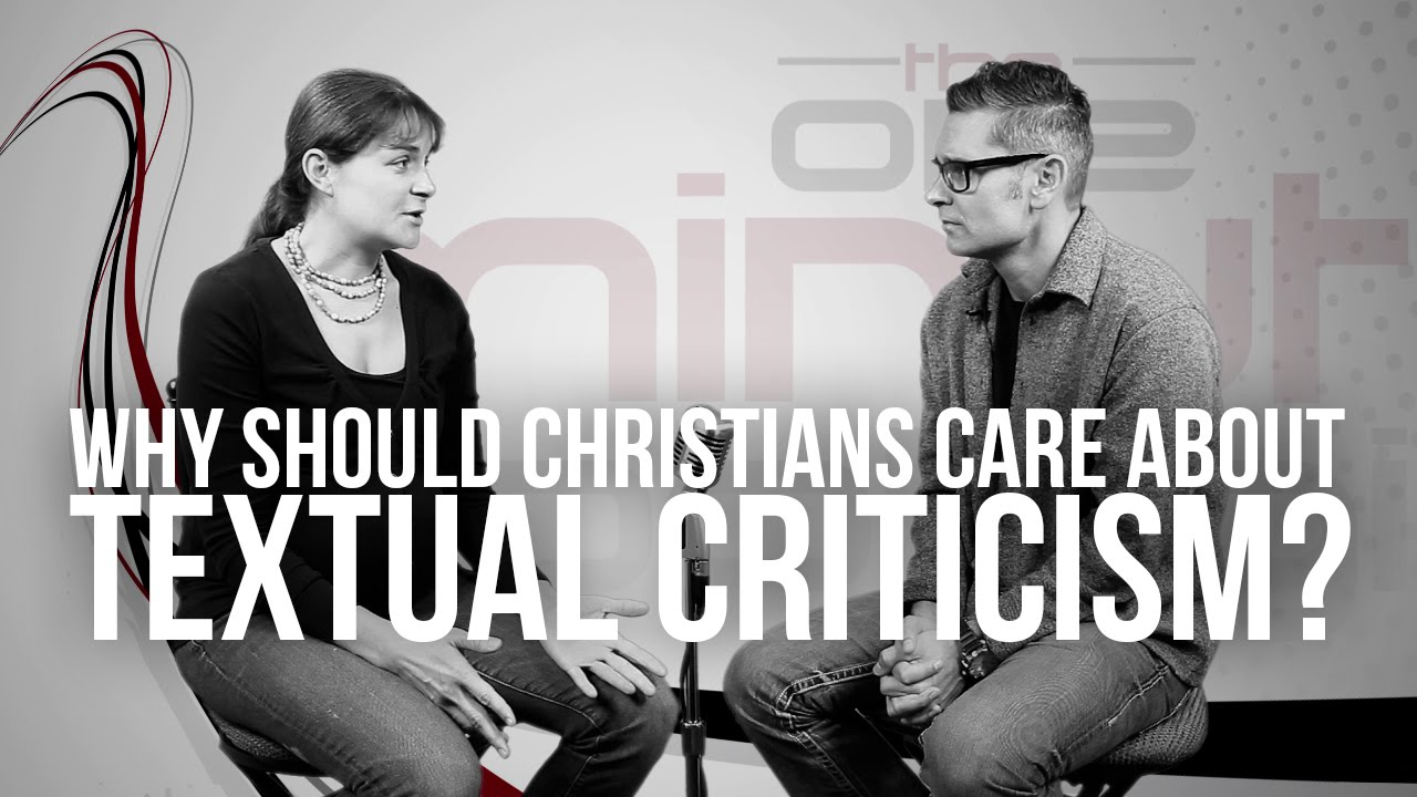 681.-Why-Should-Christians-Care-About-Textual-Criticism