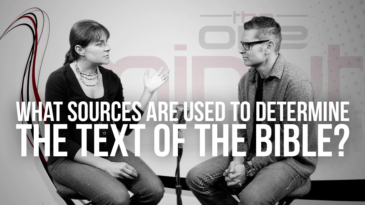 682.-What-Sources-Are-Used-To-Determine-The-Text-Of-The-Bible