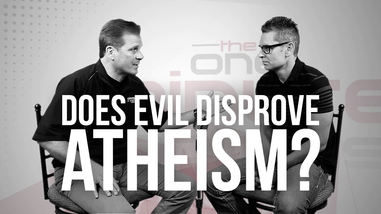 705.-Does-Evil-Disprove-Atheism