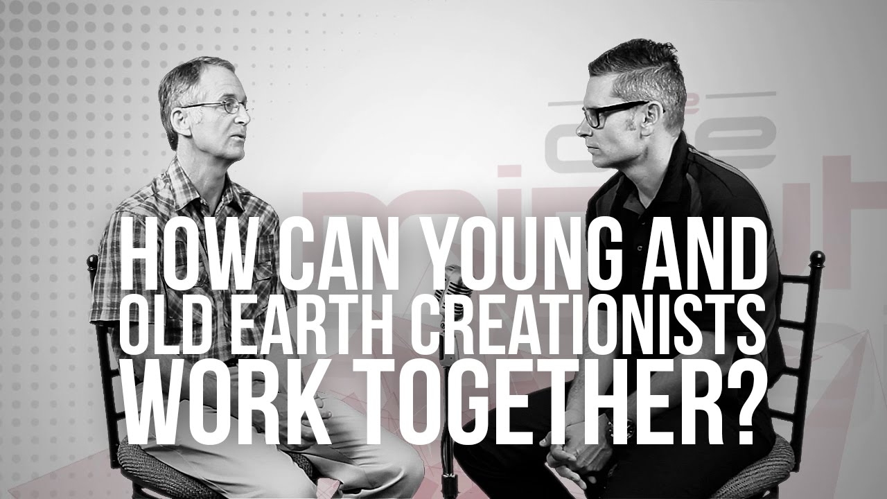 707.-How-Can-Young-And-Old-Earth-Creationists-Work-Together