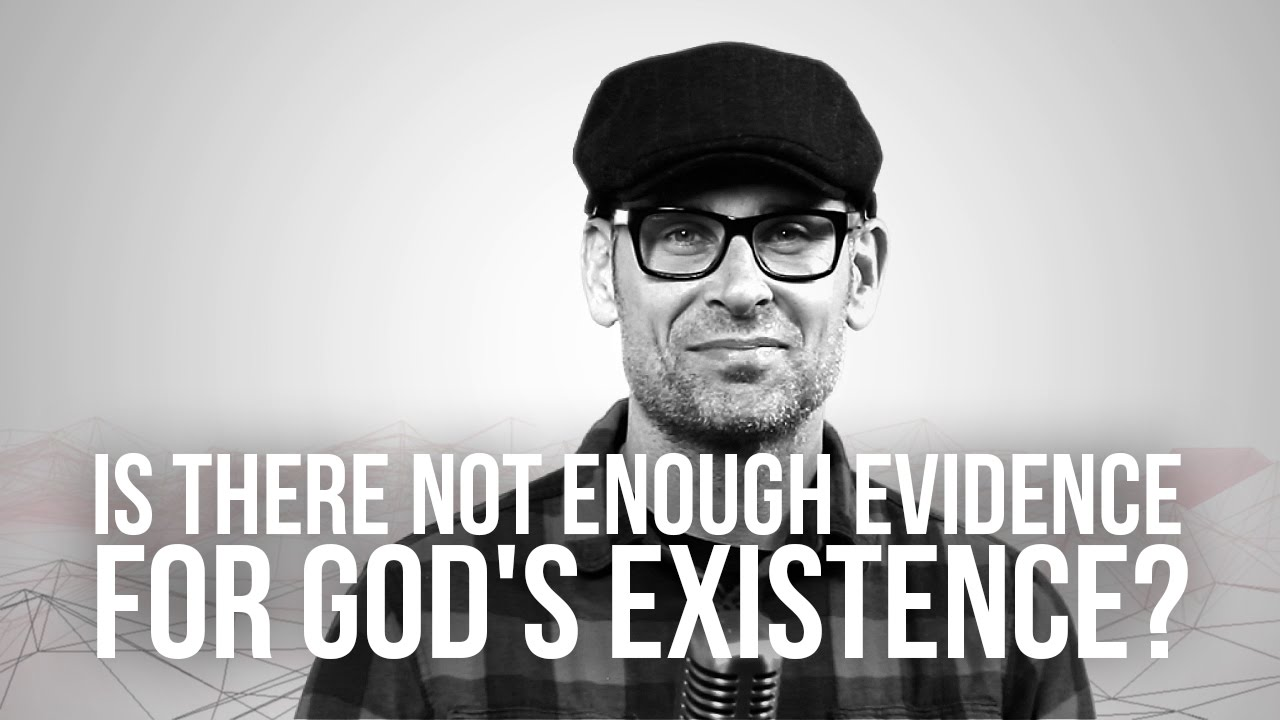 708.-Is-There-Not-Enough-Evidence-For-Gods-Existence