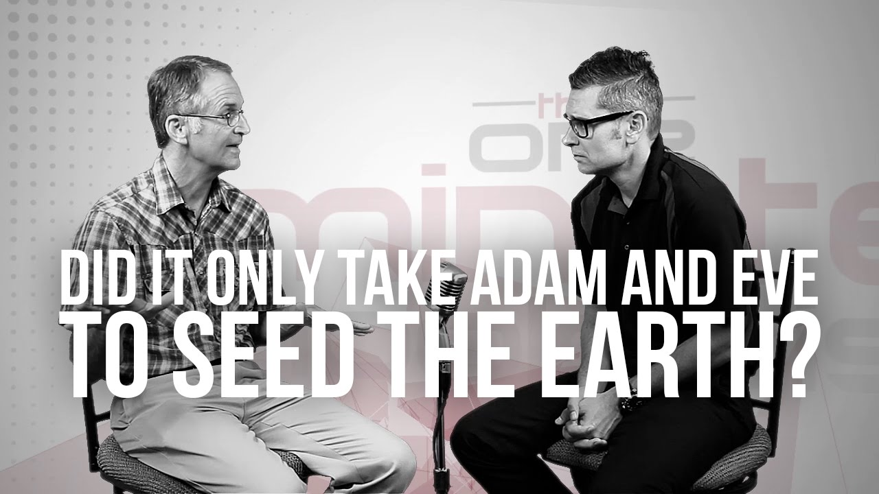 715.-Did-It-Only-Take-Adam-And-Eve-To-Seed-The-Earth