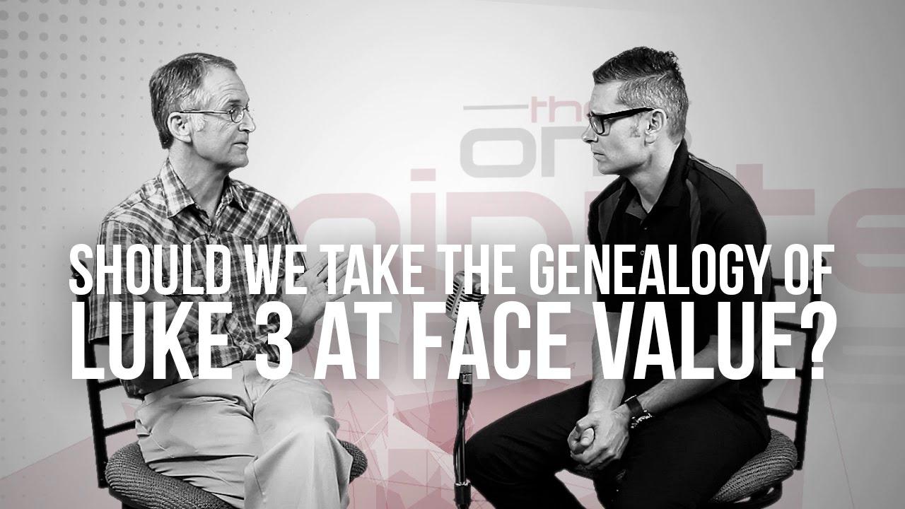 719.-Should-We-Take-The-Genealogy-Of-Luke-3-At-Face-Value