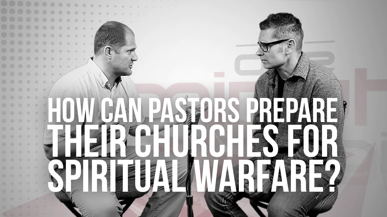 722.-How-Can-Pastors-Prepare-Their-Churches-For-Spiritual-Warfare