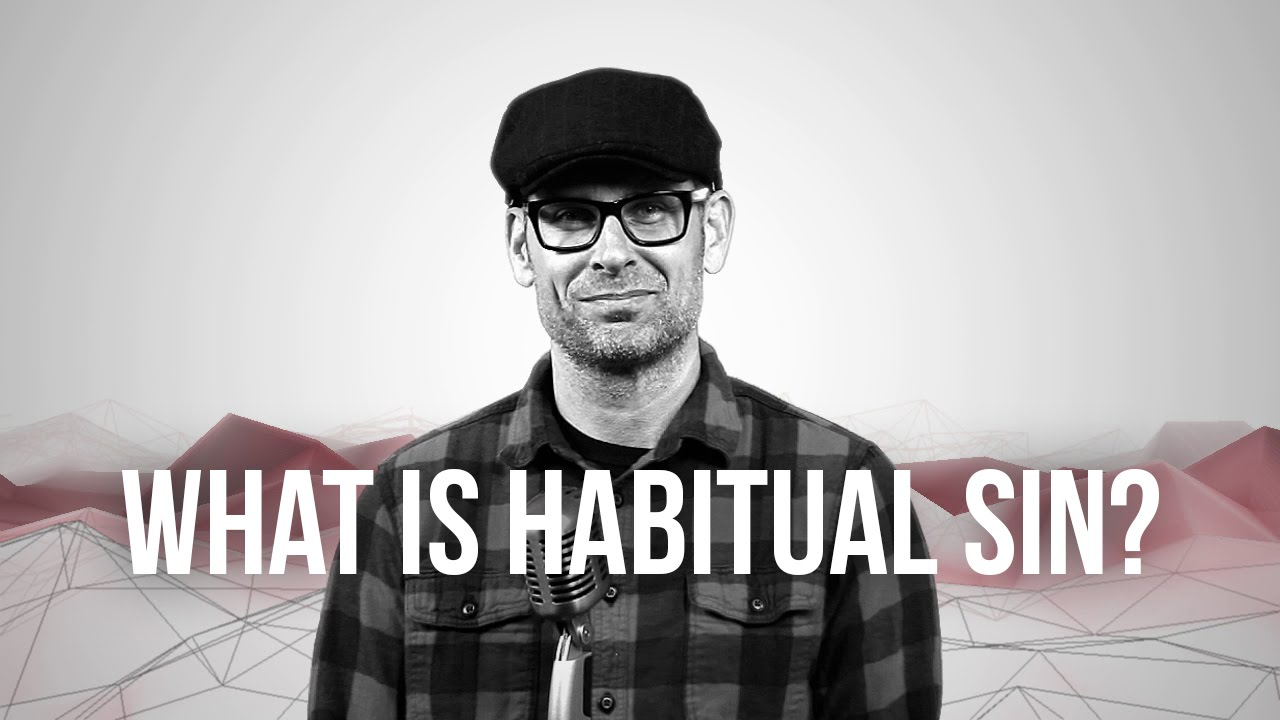 725.-What-Is-Habitual-Sin