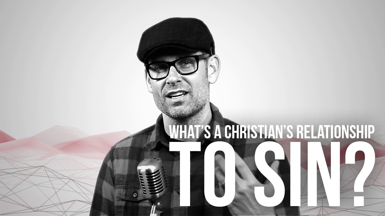 727.-Whats-A-Christians-Relationship-To-Sin