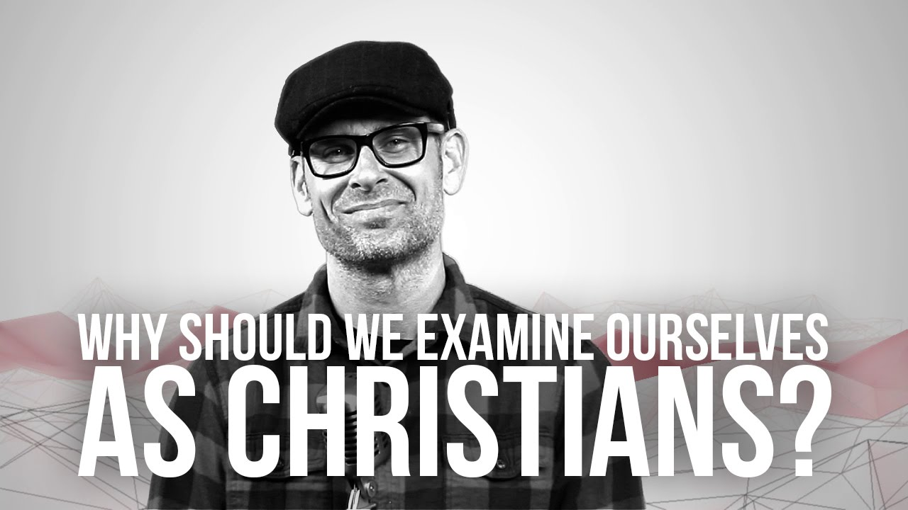 732.-Why-Should-We-Examine-Ourselves-As-Christians