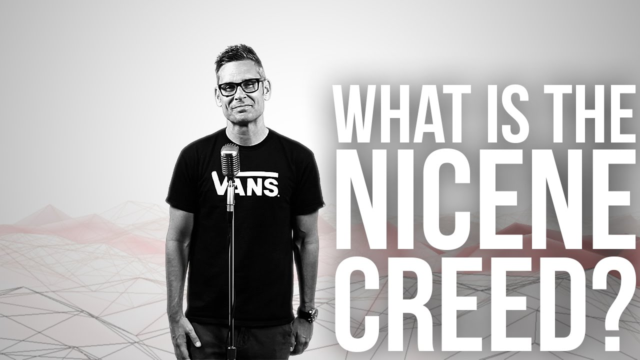 738.-What-Is-The-Nicene-Creed