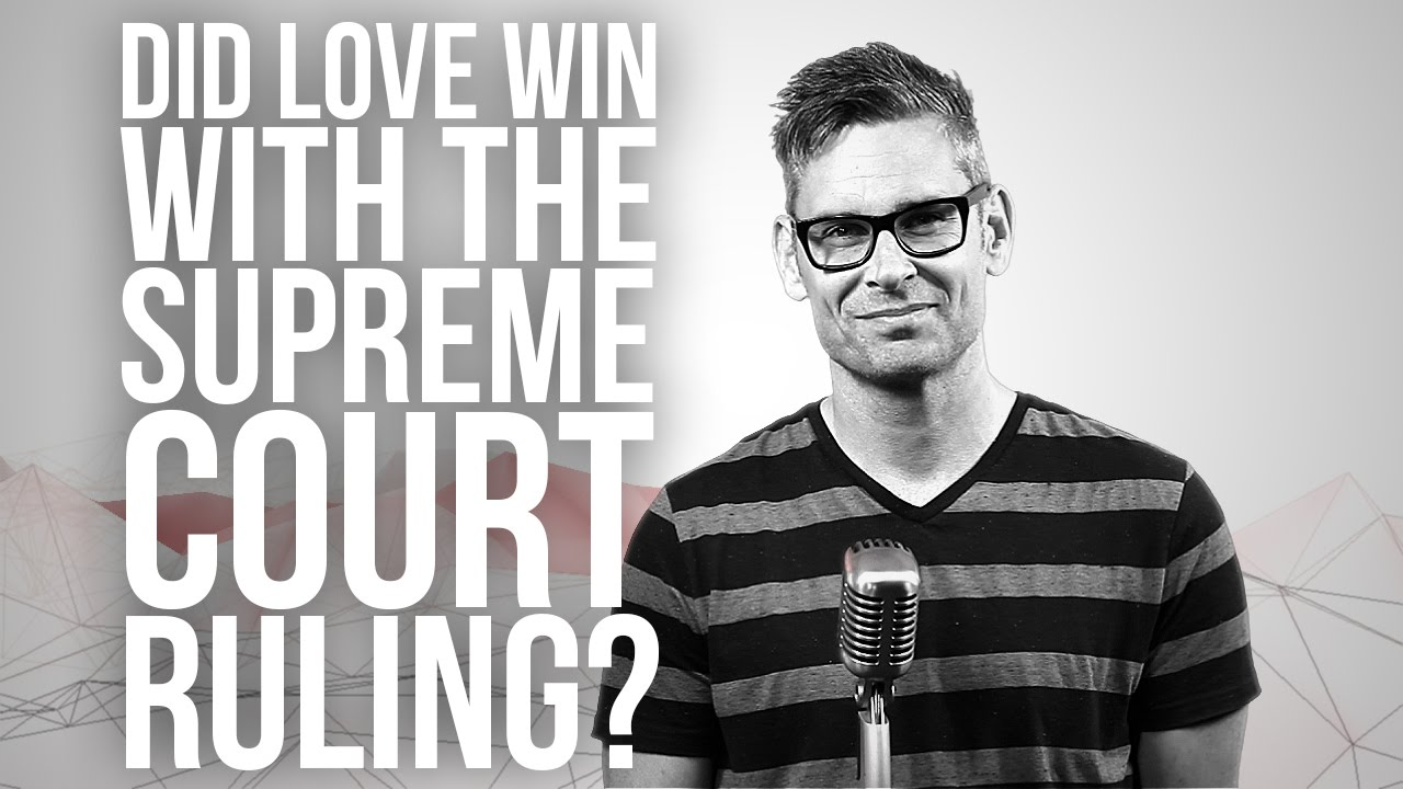 744.-Did-Love-Win-With-The-Supreme-Court-Ruling