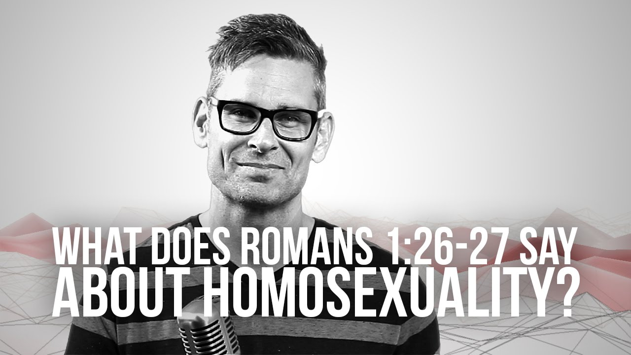 747.-What-Does-Romans-126-27-Say-About-Homosexuality