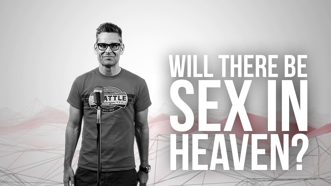 754.-Will-There-Be-Sex-In-Heaven
