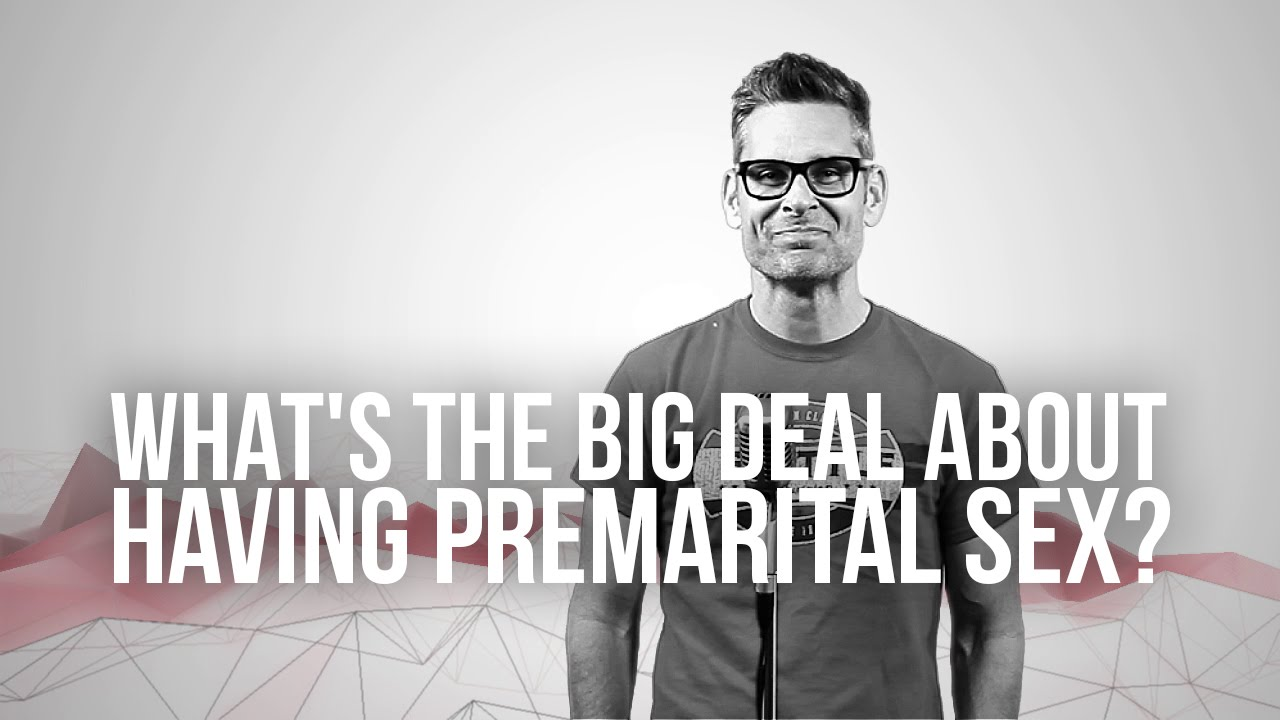 755.-Whats-The-Big-Deal-About-Having-Premarital-Sex