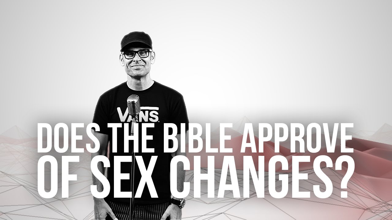 762.-Does-The-Bible-Approve-Of-Sex-Changes