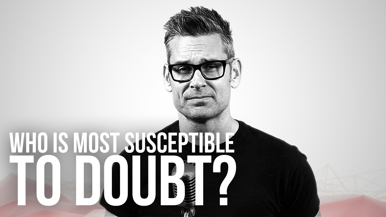 764.-Who-Is-Most-Susceptible-To-Doubt