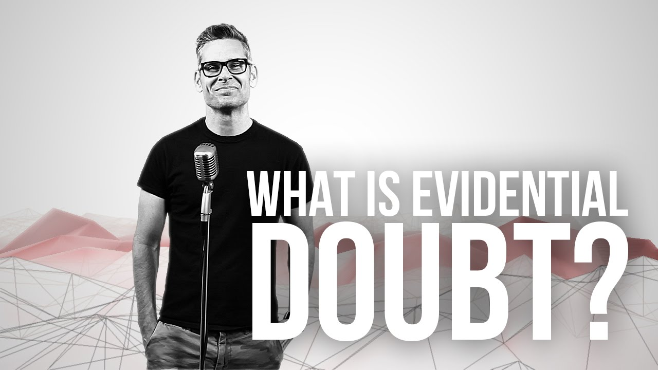 767.-What-Is-Evidential-Doubt