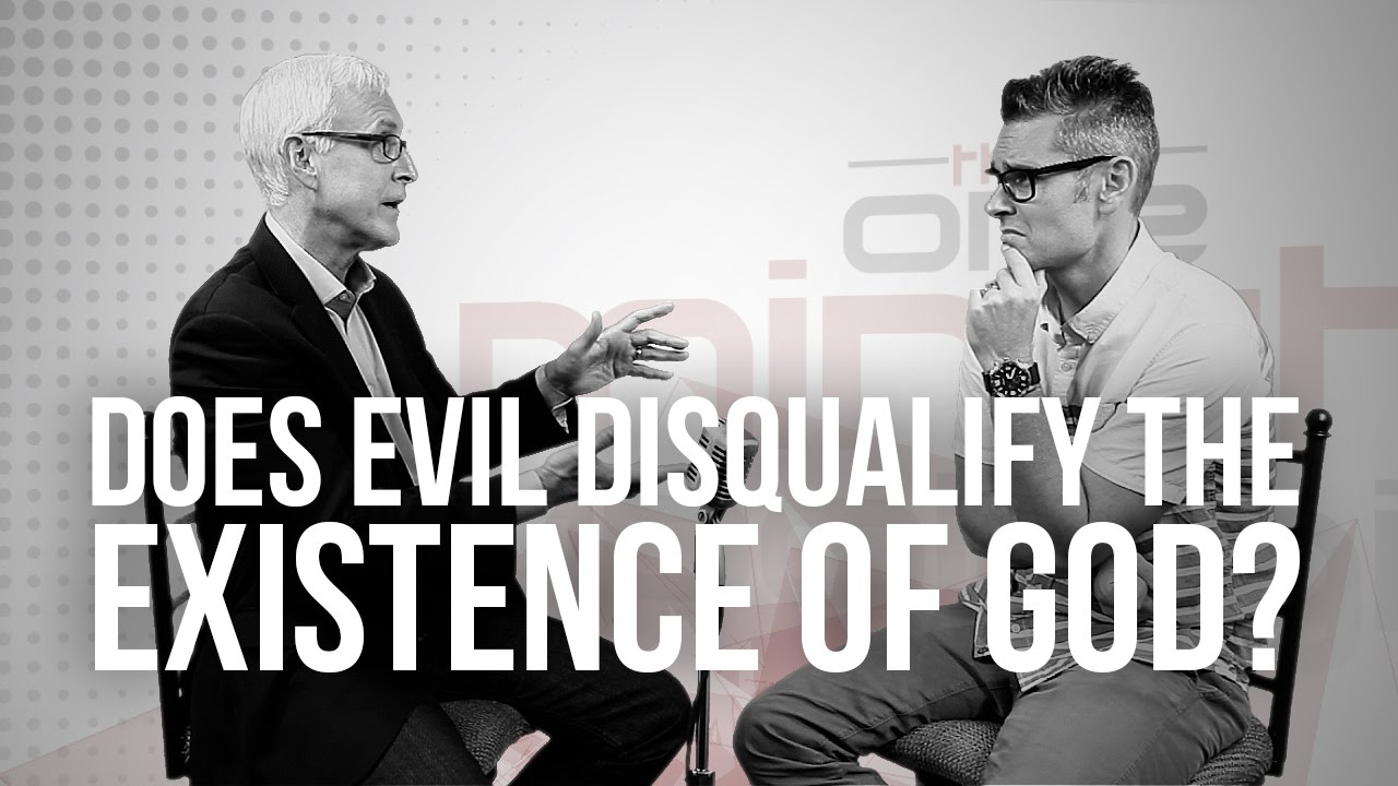 784.-Does-Evil-Disqualify-The-Existence-Of-God