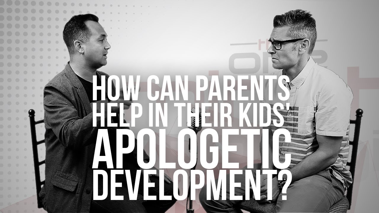 792.-How-Can-Parents-Help-In-Their-Kids-Apologetic-Development