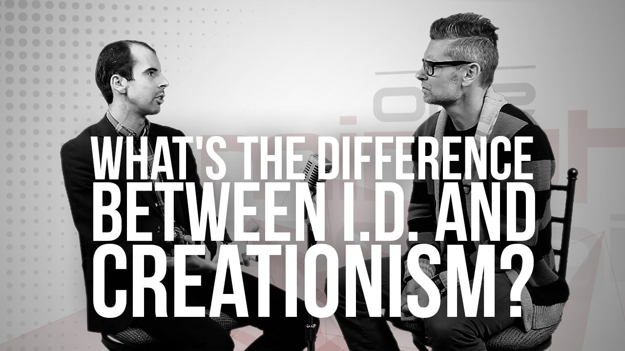 793.-Whats-The-Difference-Between-I.D.-And-Creationism