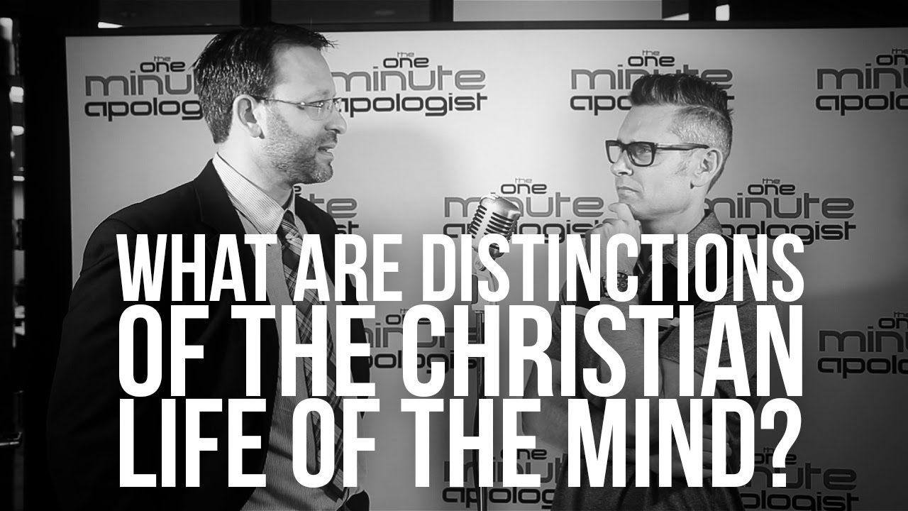 800.-What-Are-Distinctions-Of-The-Christian-Life-Of-The-Mind