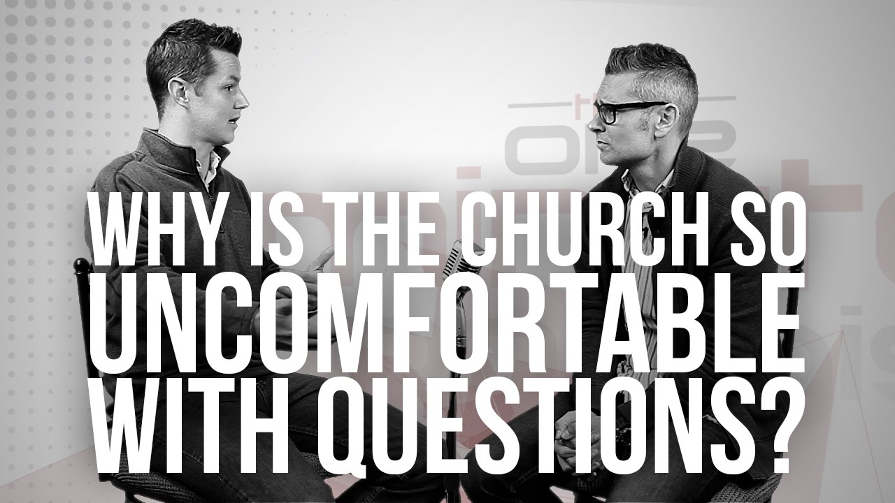 817.-Why-Is-The-Church-So-Uncomfortable-With-Questions