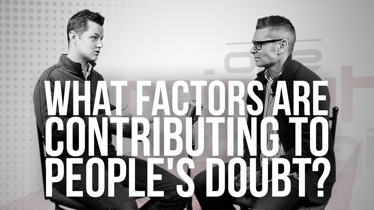 818.-What-Factors-Are-Contributing-To-Peoples-Doubt