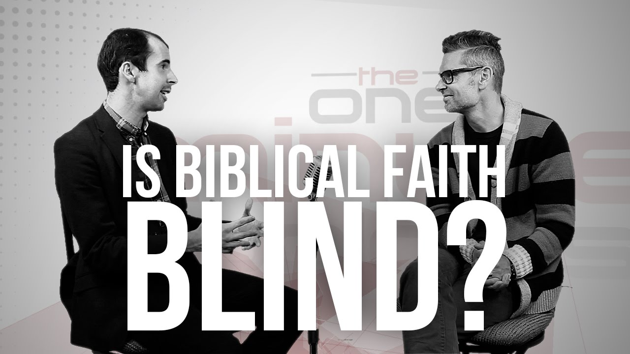 829.-Is-Biblical-Faith-Blind