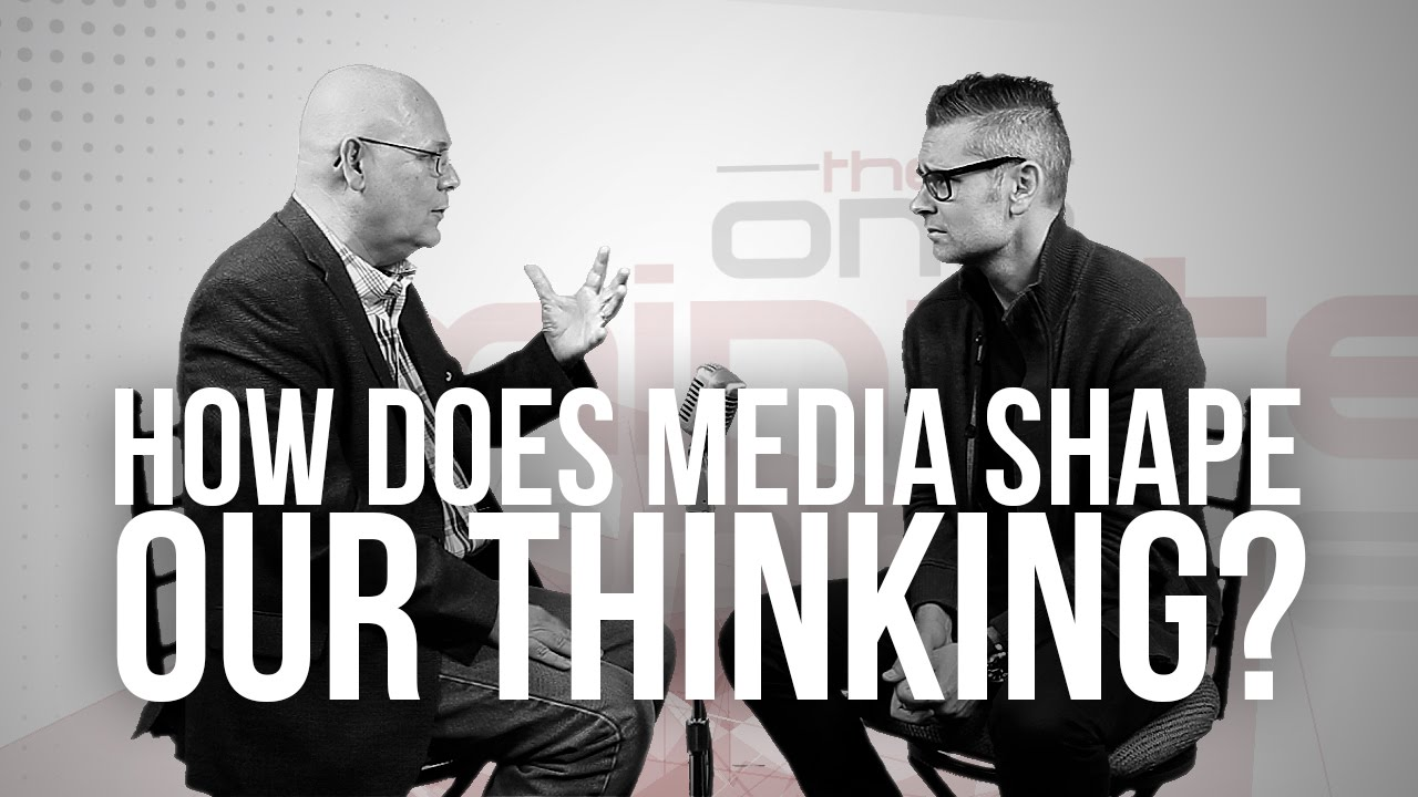 850.-How-Does-Media-Shape-Our-Thinking
