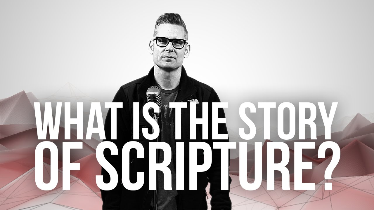 863.-What-Is-The-Story-Of-Scripture