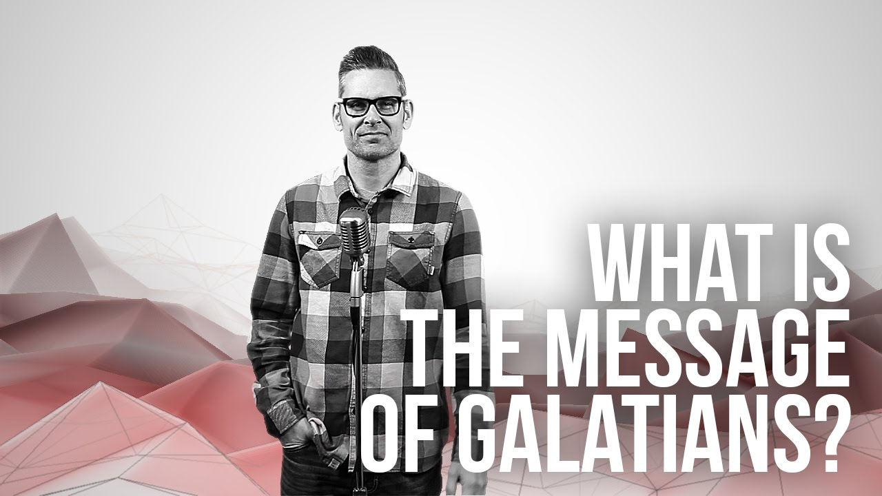 865.-66-Books-What-Is-The-Message-Of-Galatians