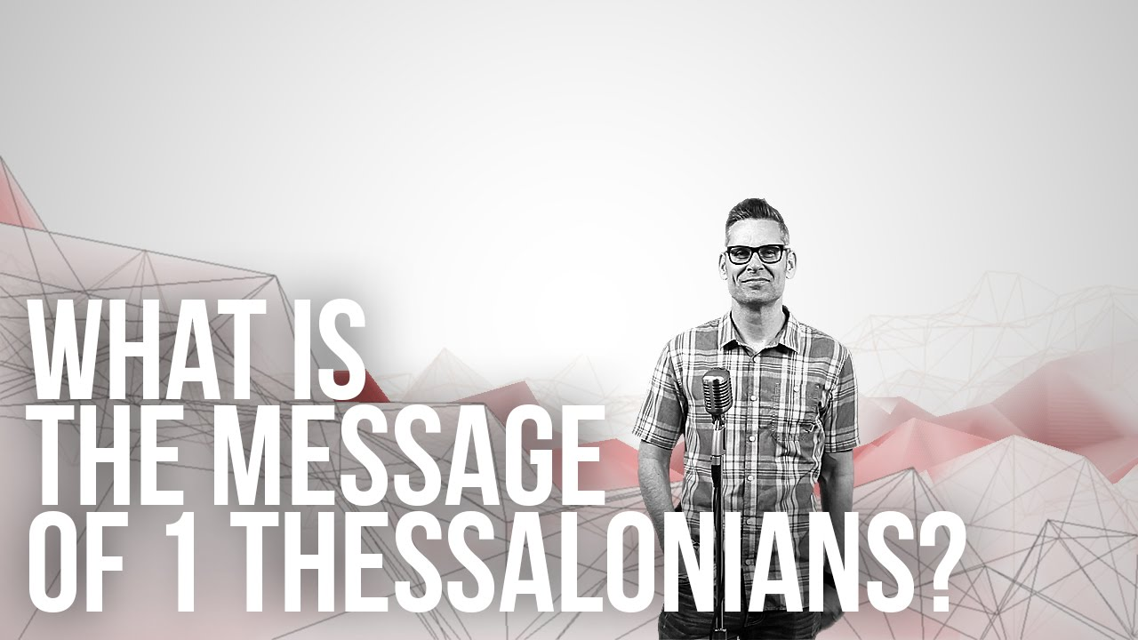 869.-66-Books-What-Is-The-Message-Of-1-Thessalonians