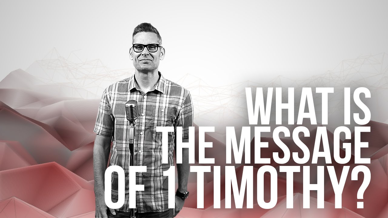 871.-66-Books-What-Is-The-Message-Of-1-Timothy