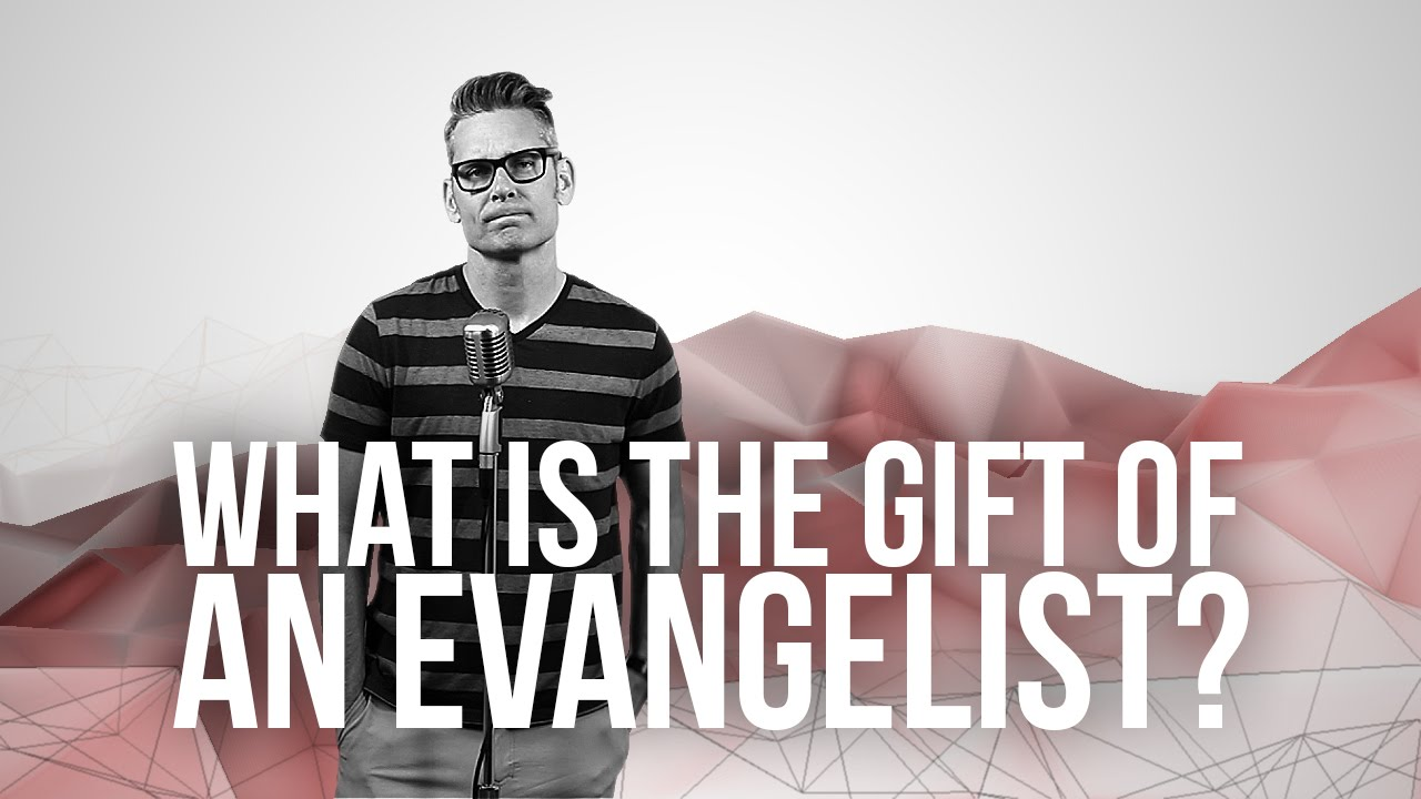 897.-What-Is-The-Gift-Of-An-Evangelist