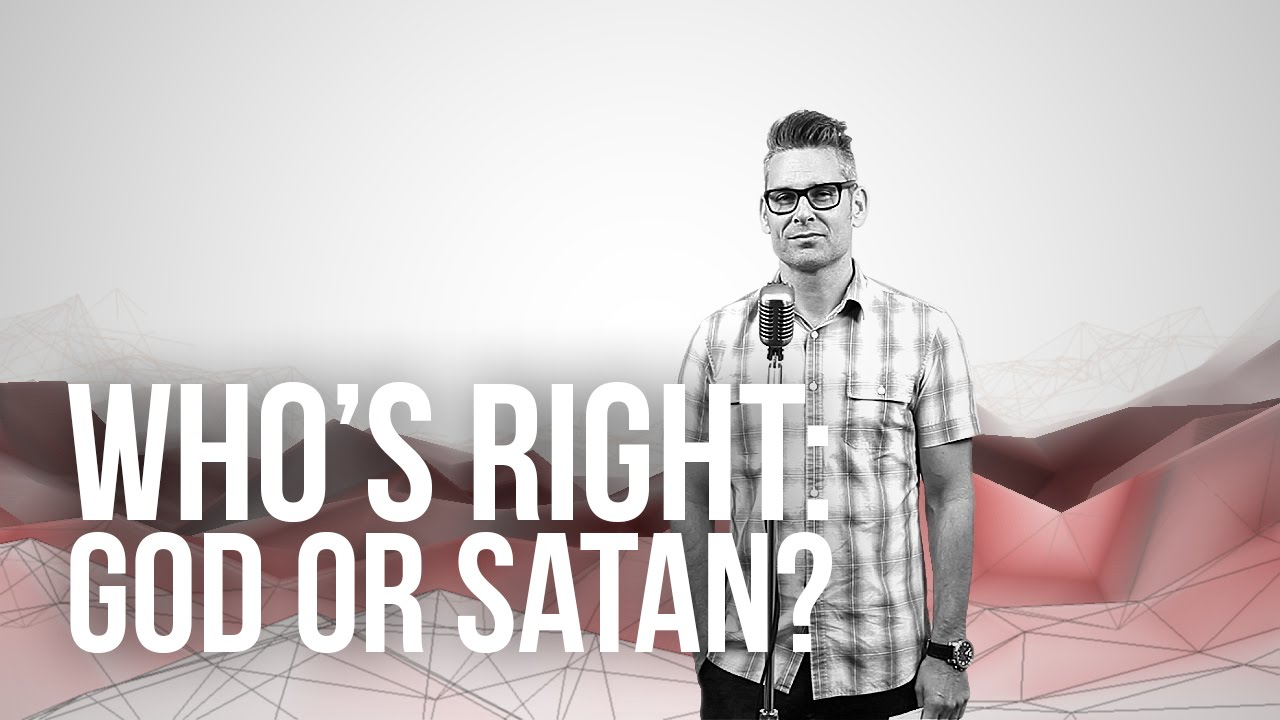 901.-Whos-Right-God-Or-Satan