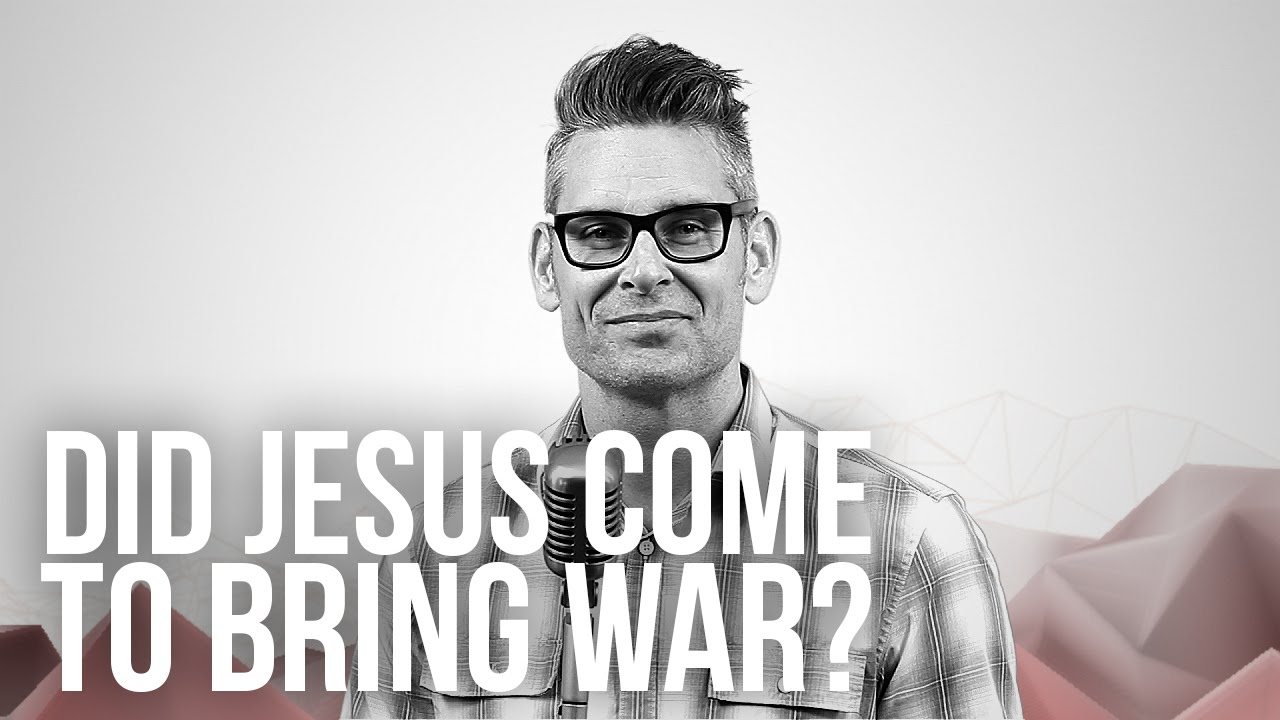 904.-Did-Jesus-Come-To-Bring-War