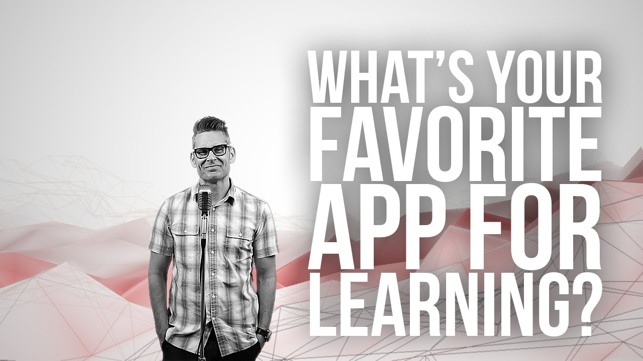 905.-Whats-Your-Favorite-App-For-Learning