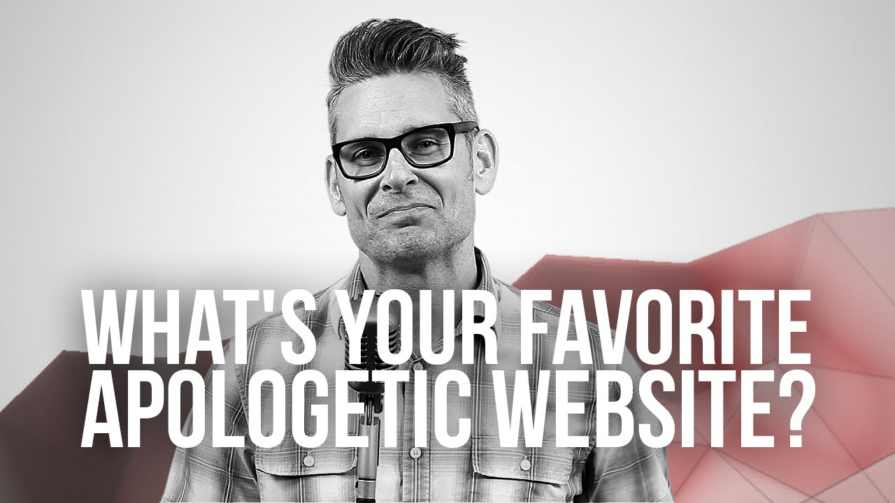 908.-Whats-Your-Favorite-Apologetic-Website