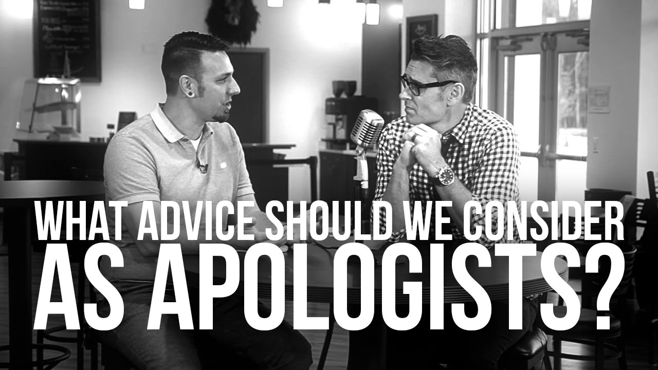 921.-What-Advice-Should-We-Consider-As-Apologists