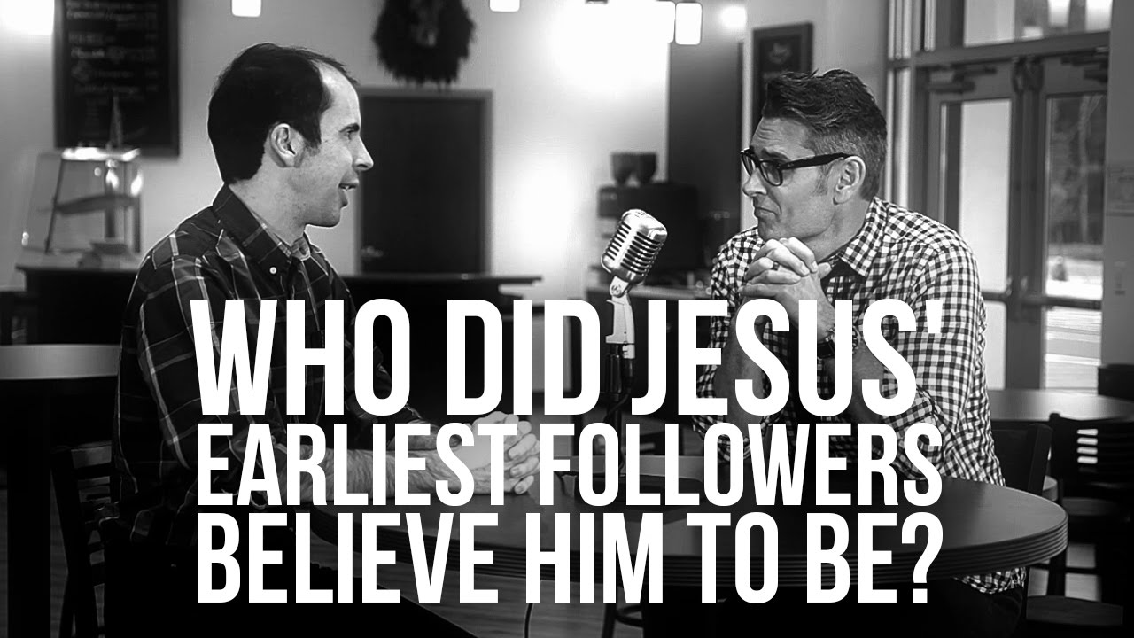 925.-Who-Did-Jesus-Earliest-Followers-Believe-Him-To-Be
