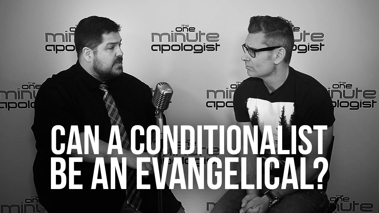 934.-Can-A-Conditionalist-Be-An-Evangelical
