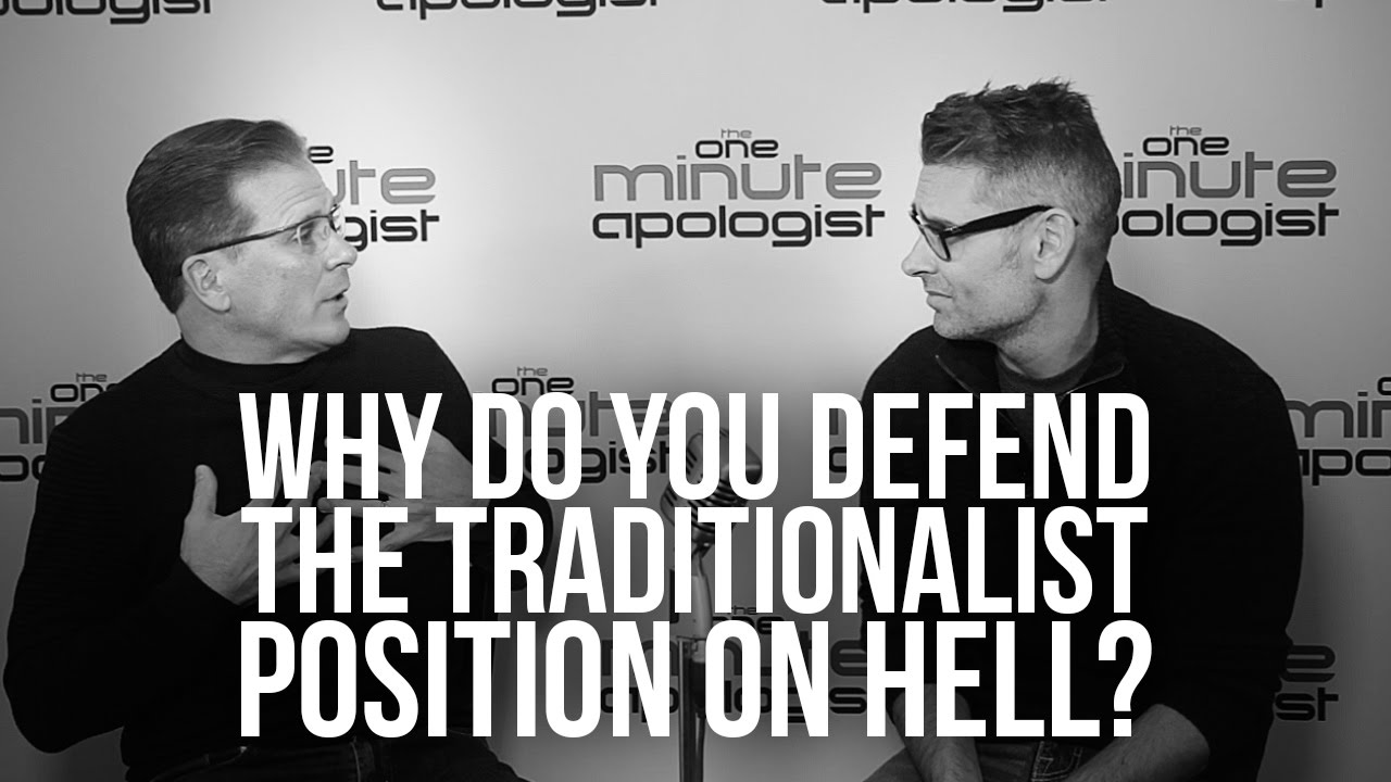 952.-Why-Do-You-Defend-The-Traditionalist-Position-On-Hell