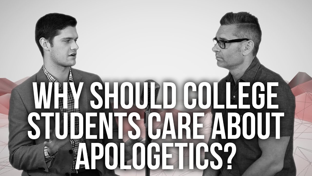 972.-Why-Should-College-Students-Care-About-Apologetics