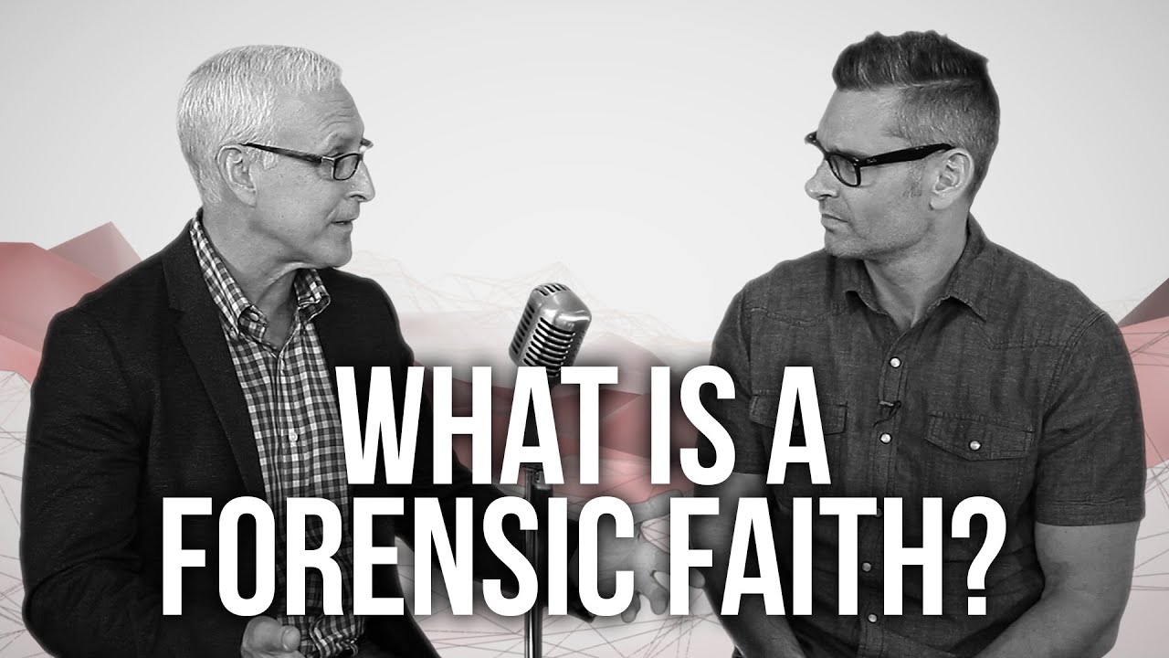 977.-What-Is-A-Forensic-Faith