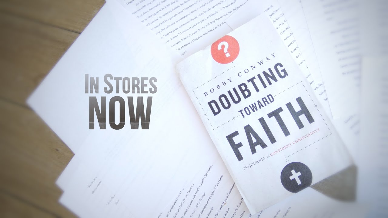 DOUBTING-TOWARD-FAITH-by-Bobby-Conway-IN-STORES-NOW
