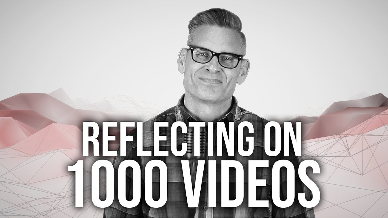 1000.-Reflecting-On-1000-Videos