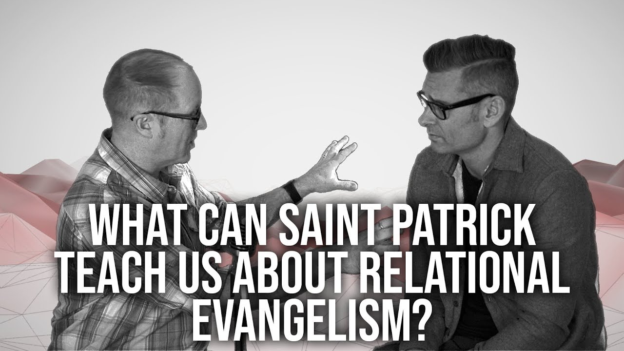 1001.-What-Can-We-Learn-From-Saint-Patrick-About-Evangelism-Mike-Moses