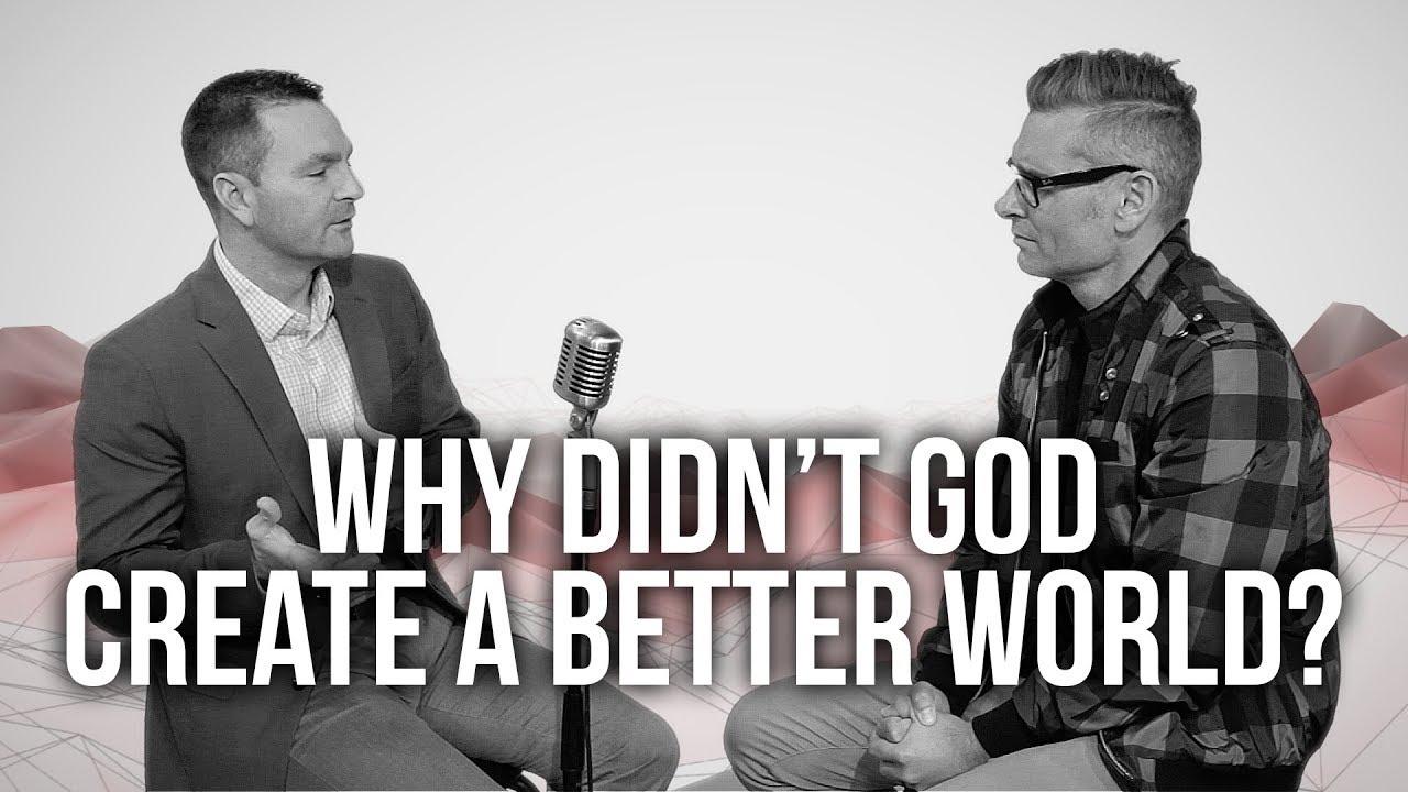1010.-Why-Didnt-God-Create-A-Better-World-Vince-Vitale