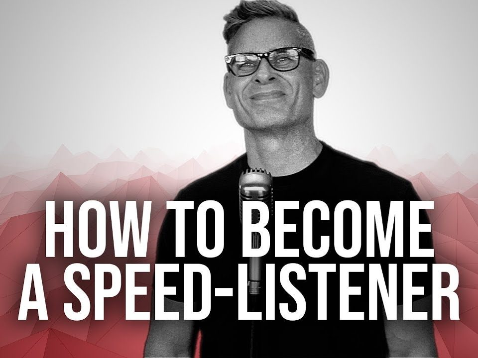 1022.-How-To-Become-A-Speed-Listener-Bobby-Conway