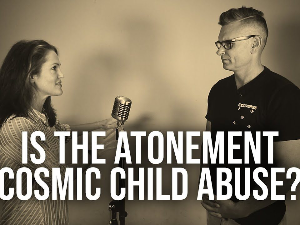1028.-Is-The-Atonement-Cosmic-Child-Abuse-Alisa-Childers
